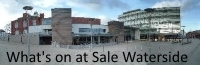 What's on at Sale Waterside